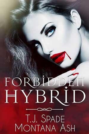 Forbidden Hybrid by Montana Ash